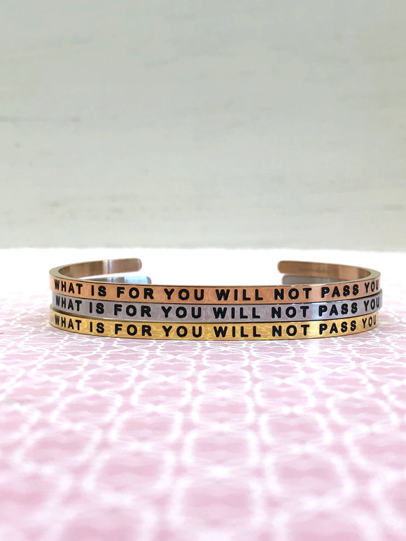 What Is For You Will Not Pass You MantraBand - Jewelry - SierraLily