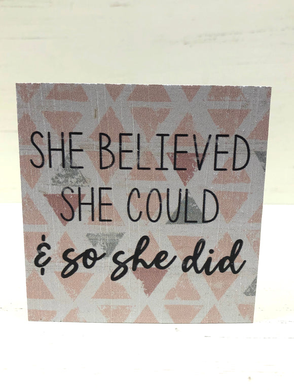 She Believed She Could & So She Did - Home & Gift - SierraLily