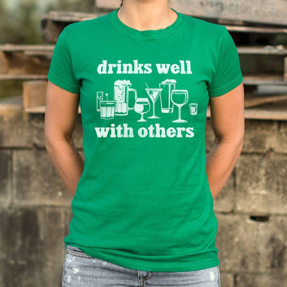Drinks Well With Others T-Shirt (Ladies)-Ladies T-Shirt-LTM Endeavors Gifts