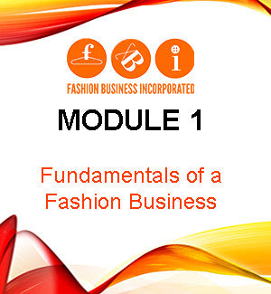 Module 1: Fundamentals of a Fashion Business