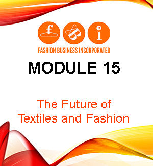 Module 15: The Future of Textiles and Fashion