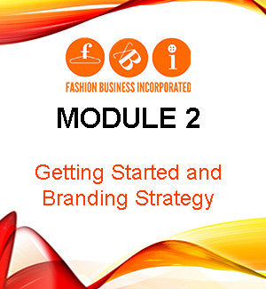 Module 2: Getting Started and Branding Strategy