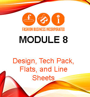 Module 8: Design, Tech Pack, Flats, and Line Sheets