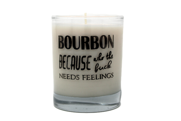 Bourbon Because Who The Fuck Needs Feelings Rocks Glass Candle