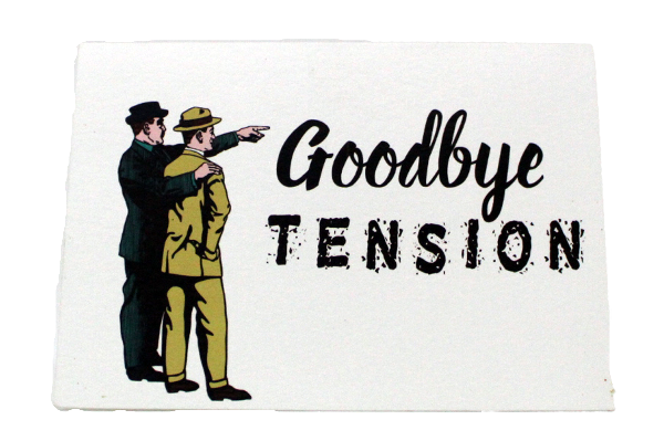 Goodbye Tension - a card by Ciao Bella Ltd.