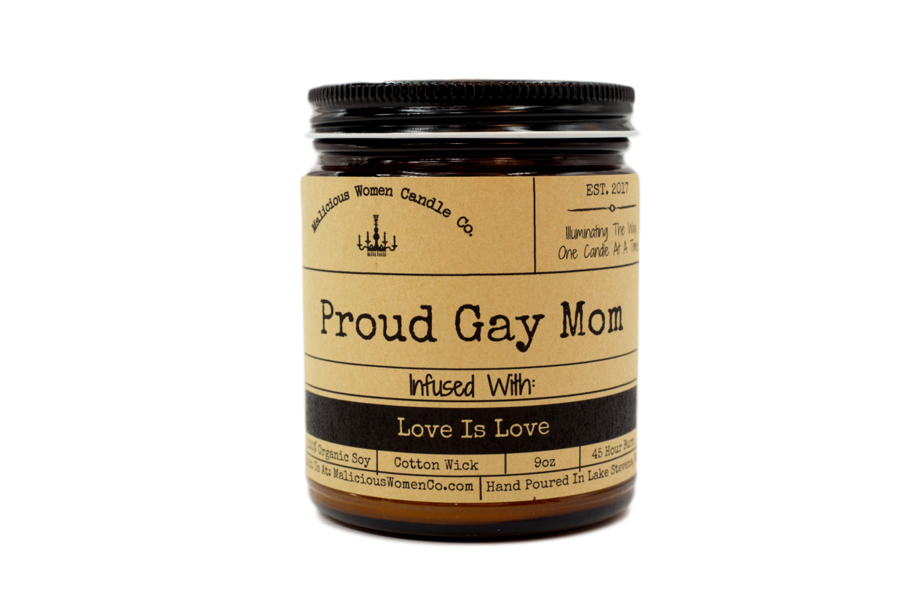 "Proud Gay Mom - Infused with ""Love Is Love"""