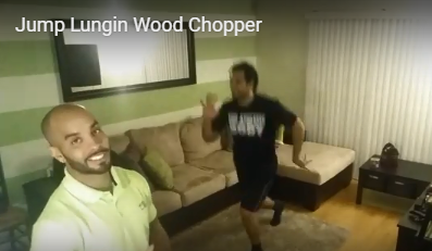 Chopping it Up:  Lunging Around the House