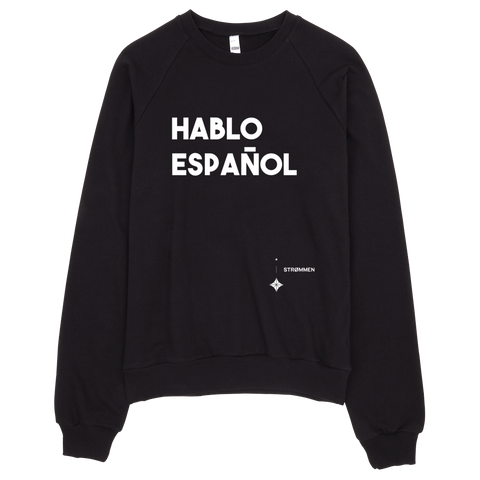 I Speak Spanish Crewneck Sweater