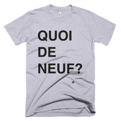 Quoi de neuf - What's up? (in French) Short sleeve men's t-shirt