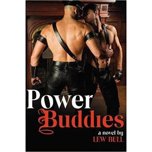 Power Buddies A Novel by Lew Bull - Wicked Wanda's Inc.