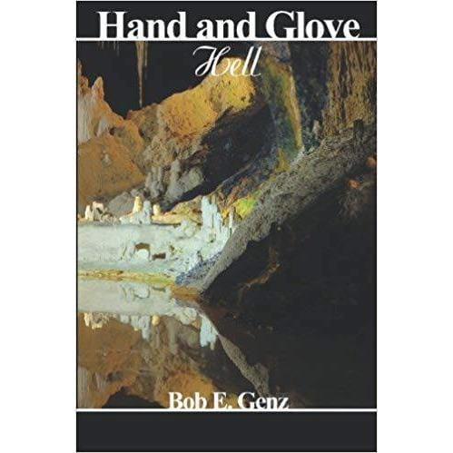 Hand and Glove Hell by Bob E. Genz - Wicked Wanda's Inc.