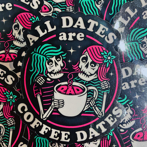 All Dates Are Coffee Dates Sticker - Style 1