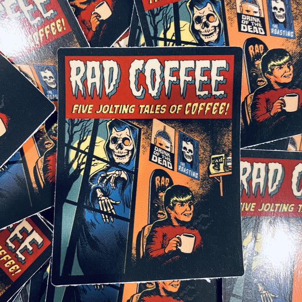 Rad Coffee - Sticker - Creepshow