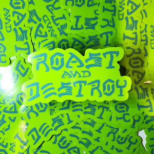 Rad Coffee - Sticker - Neon Roast & Destroy Sticker