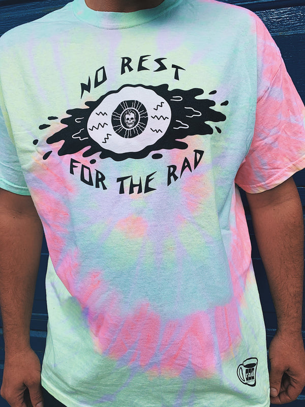No Rest for the Rad Tie Dye