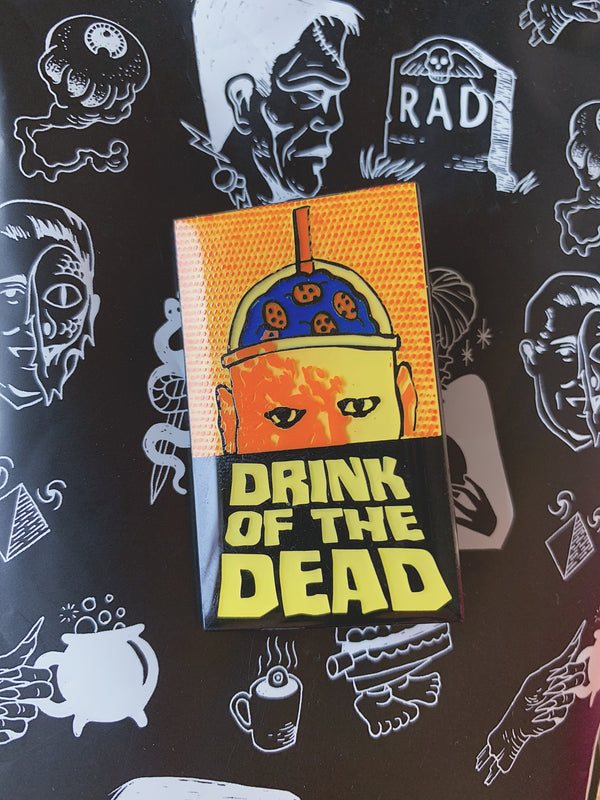 Drink of the Dead Pin