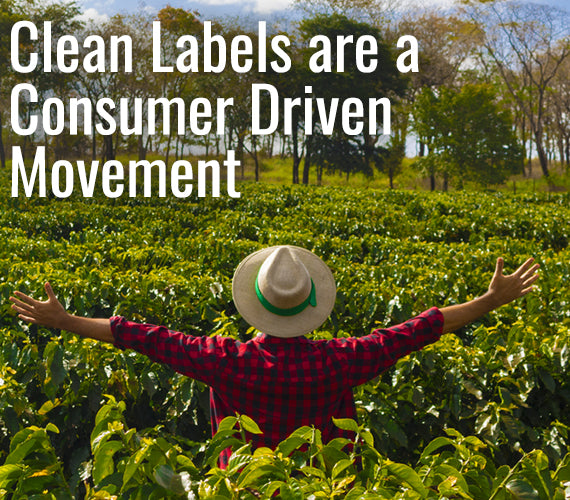 Clean Labels are a Consumer Driven Movement