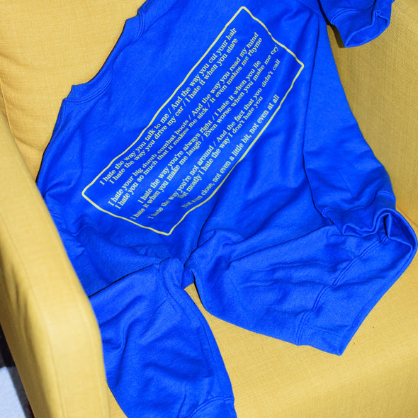 10 Things I Hate About You Poem Sweatshirt - Blue