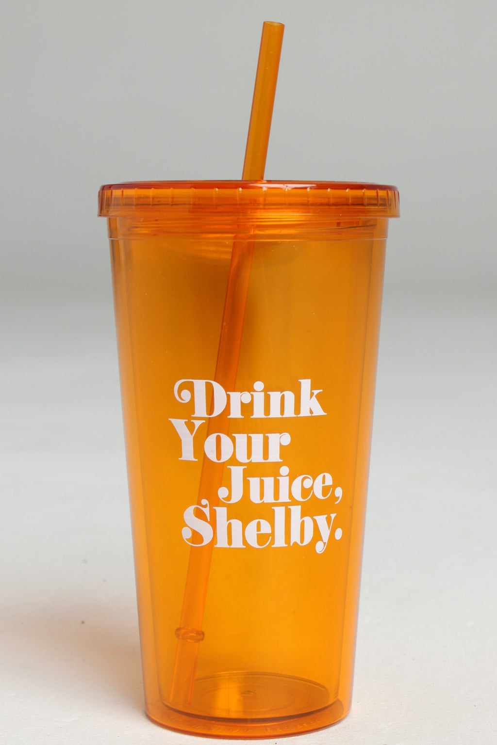 Drink Your Juice Shelby Tumbler With Straw