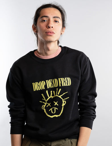 Drop Dead Fred Sweatshirt - Black