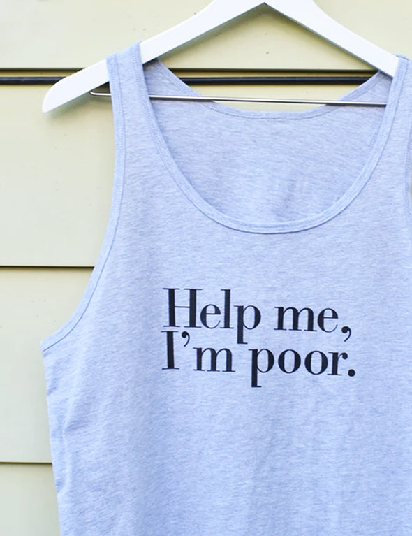 Help Me I'm Poor Tank Top - Gray