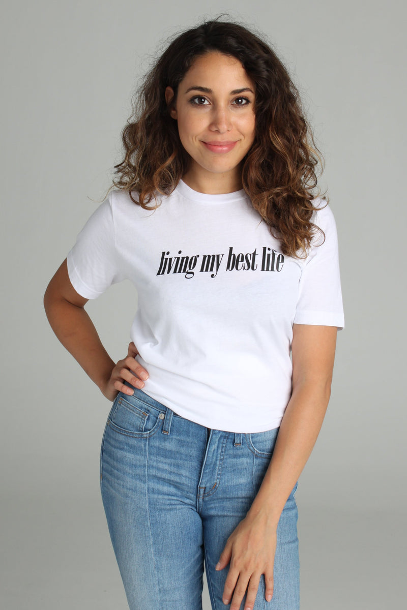 Living My Best Life Tee - Totally Good Time