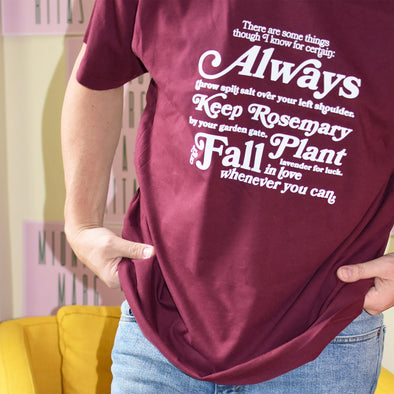 Practical Magic I Know For Certain Tee - Maroon