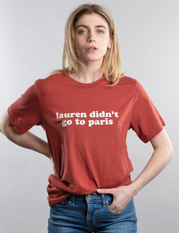 The Hills Lauren Didn't Go To Paris Tee - Clay