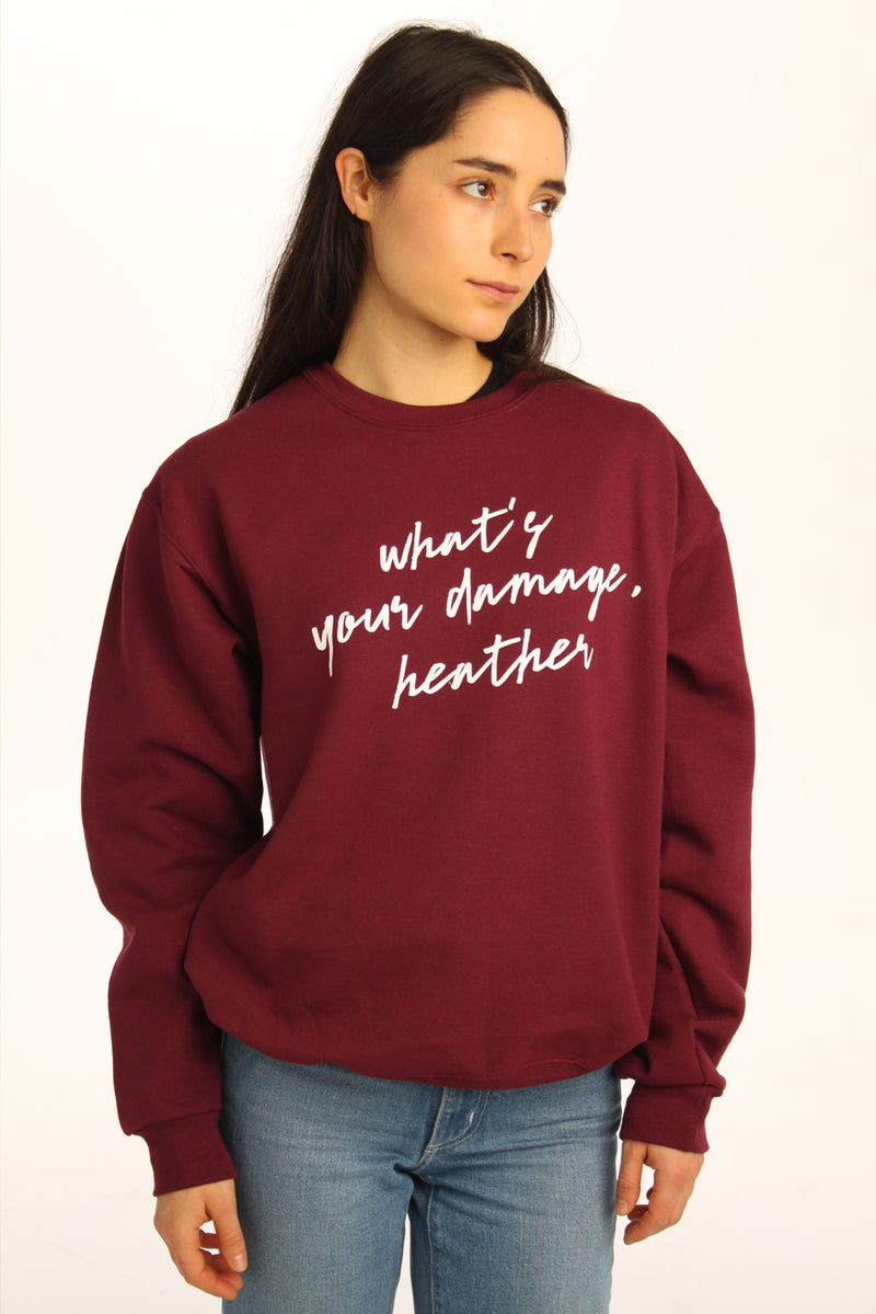 What's Your Damage Heather Sweatshirt