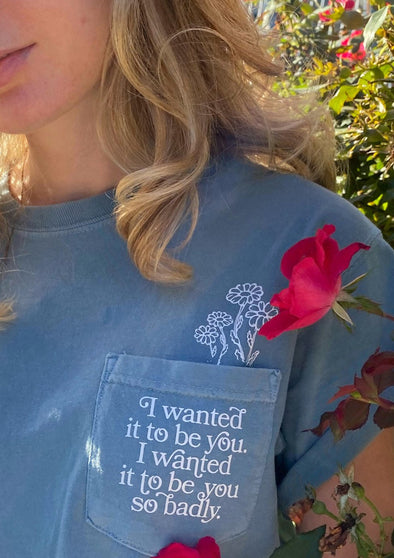 You've Got Mail I Wanted It To Be You Pocket Tee - Blue