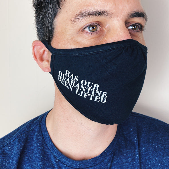 Schitt's Creek Has Our Quarantine Been Lifted Face Mask