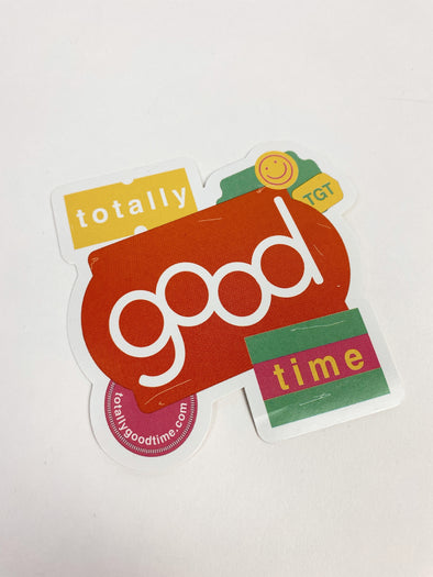 Totally Good Time Sticker Sticker