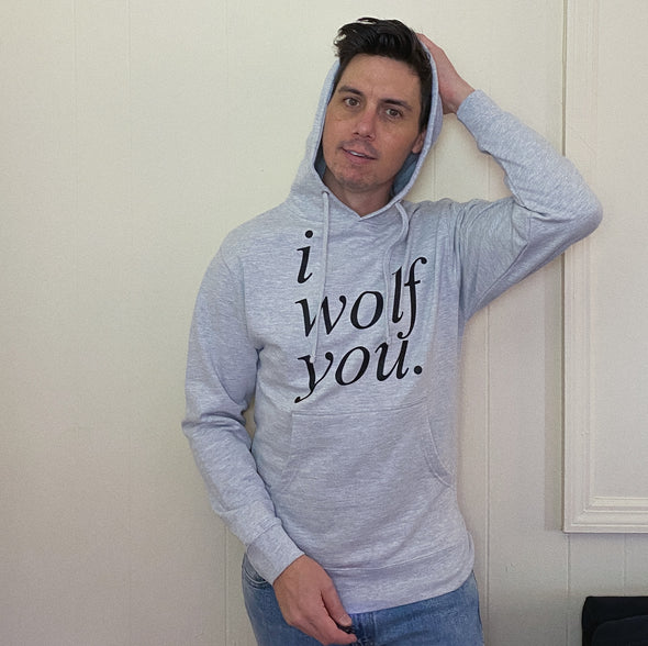 I Wolf You Hoodie - Gray