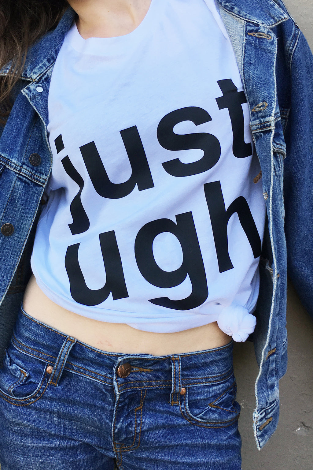 Just UGH Tee - Totally Good Time