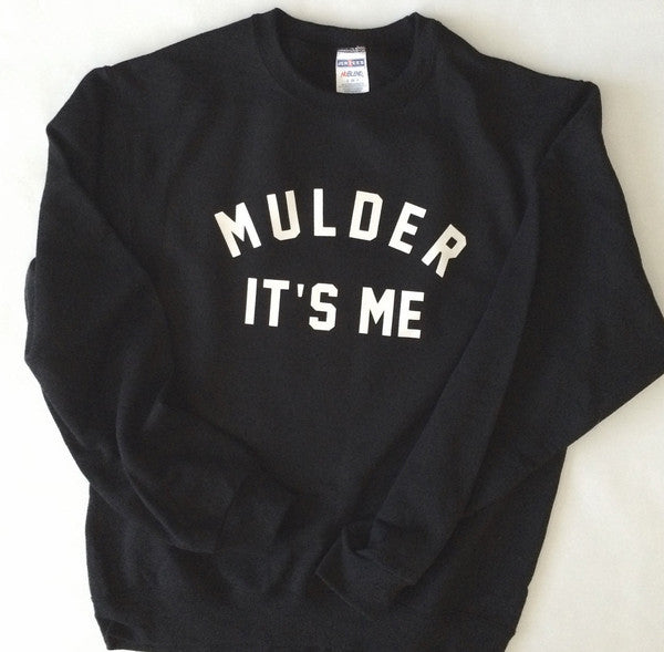 Mulder It's Me The X-Files Sweatshirt at totally good time