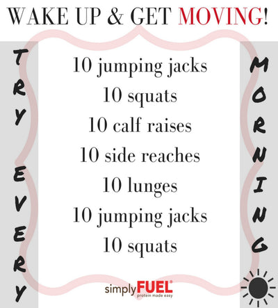 Wake Up & Get Moving!