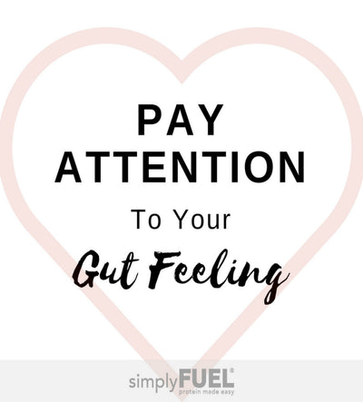 Pay Attention to Your Gut