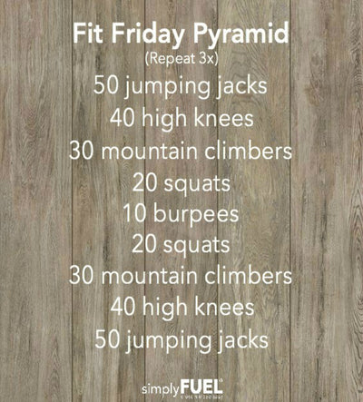 Fit Friday Pyramid Workout