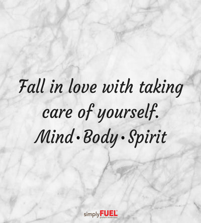 Fall in love with taking care of yourself!