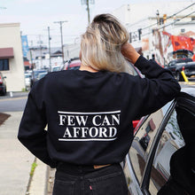 "Load image into Gallery viewer, ""I am a luxury few can afford"" Sweatshirt Black"