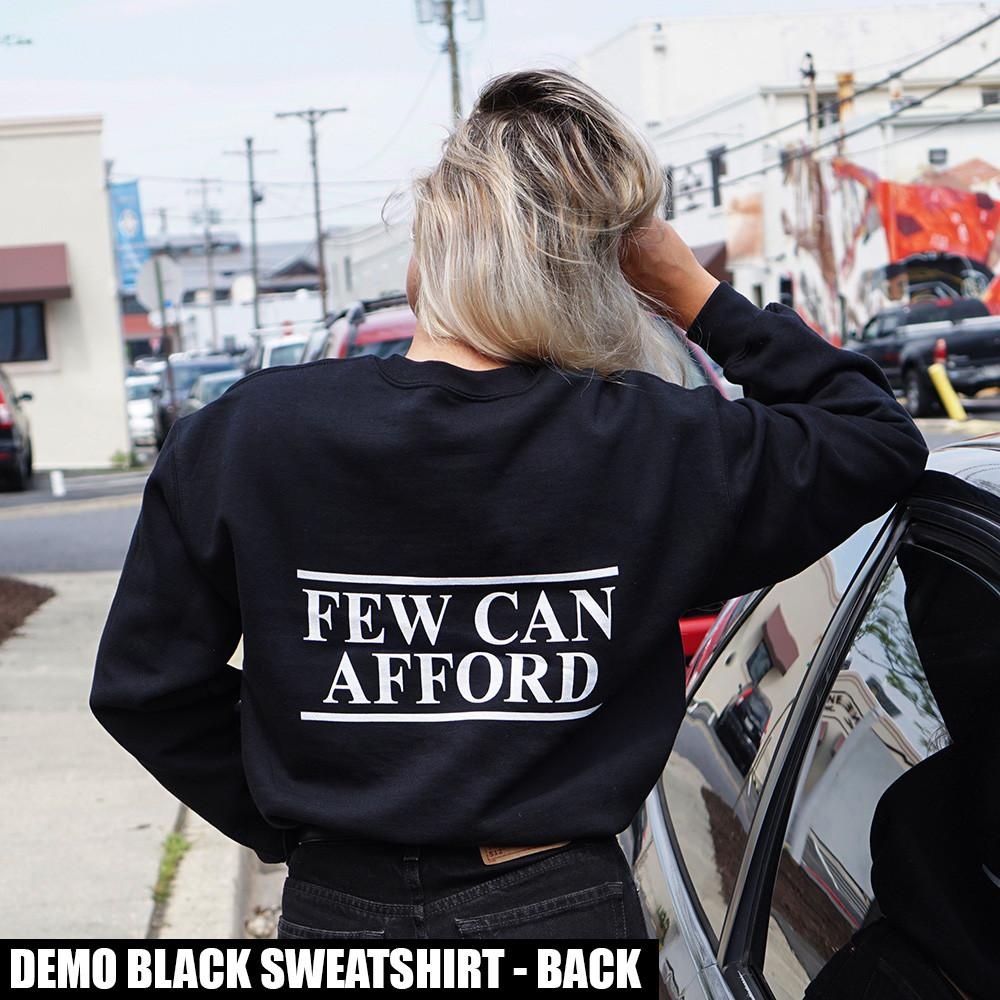 """I am a luxury few can afford"" Sweatshirt Pink"