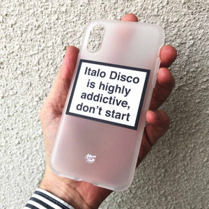 Italo Disco is Highly addictive, don't start. Metamessage Phone Case.