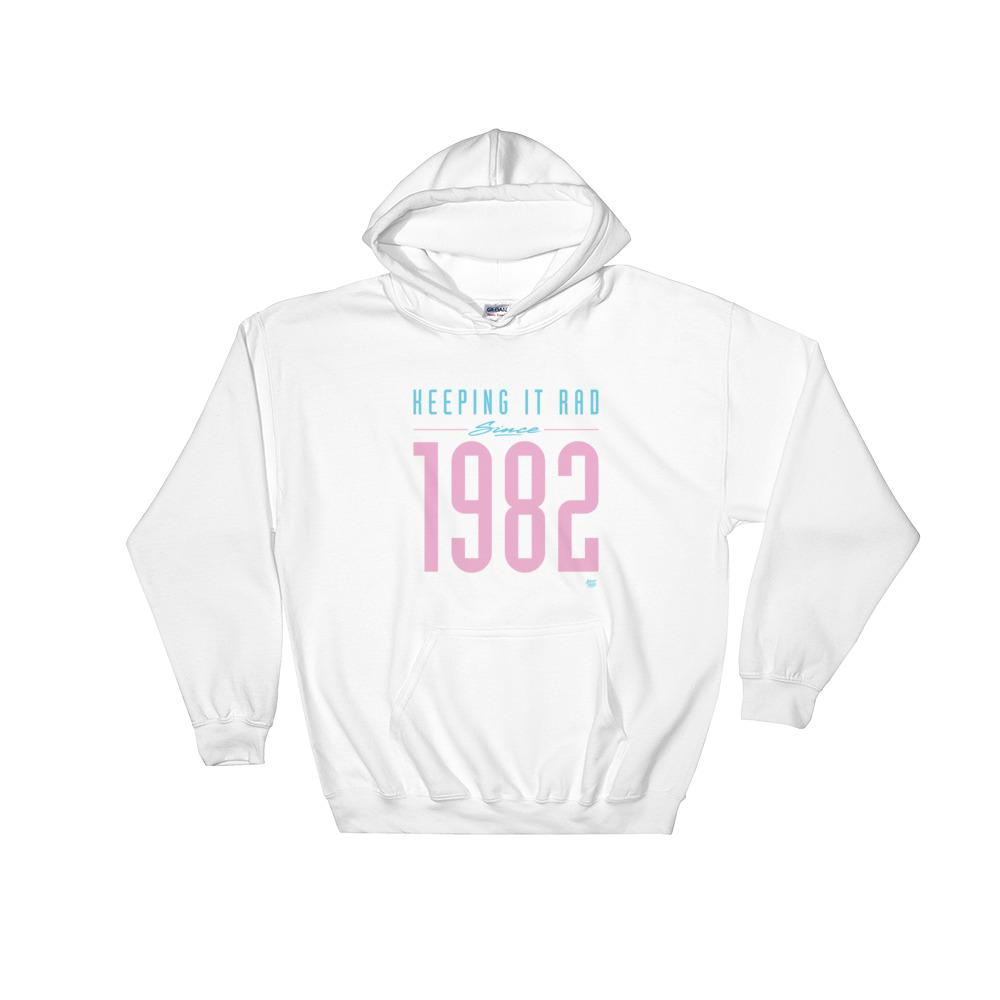 """Keeping it Rad since 1982"" Hoodie"