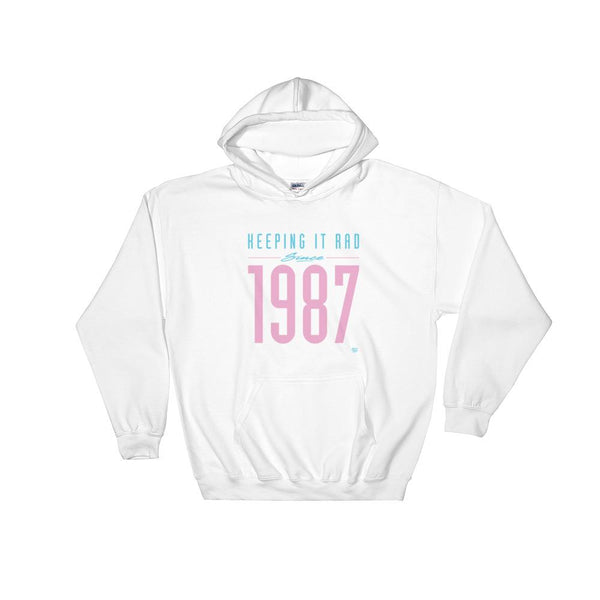"""Keeping it Rad since 1987"" Hoodie"