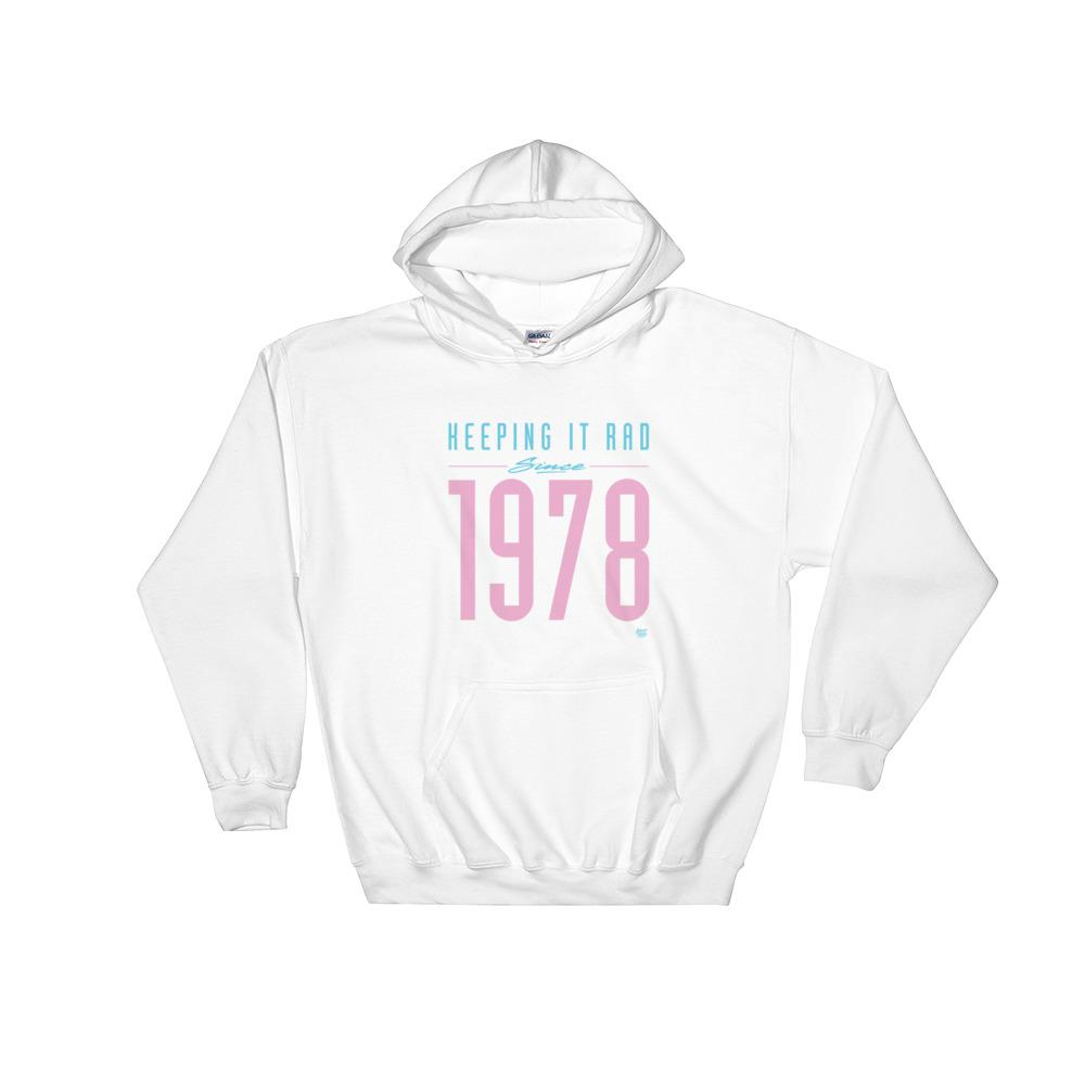 """Keeping it Rad since 1978"" Hoodie"
