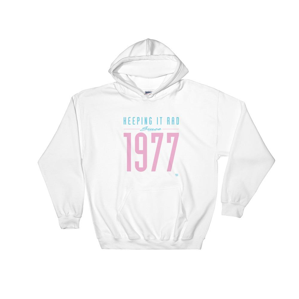 """Keeping it Rad since 1977"" Hoodie"