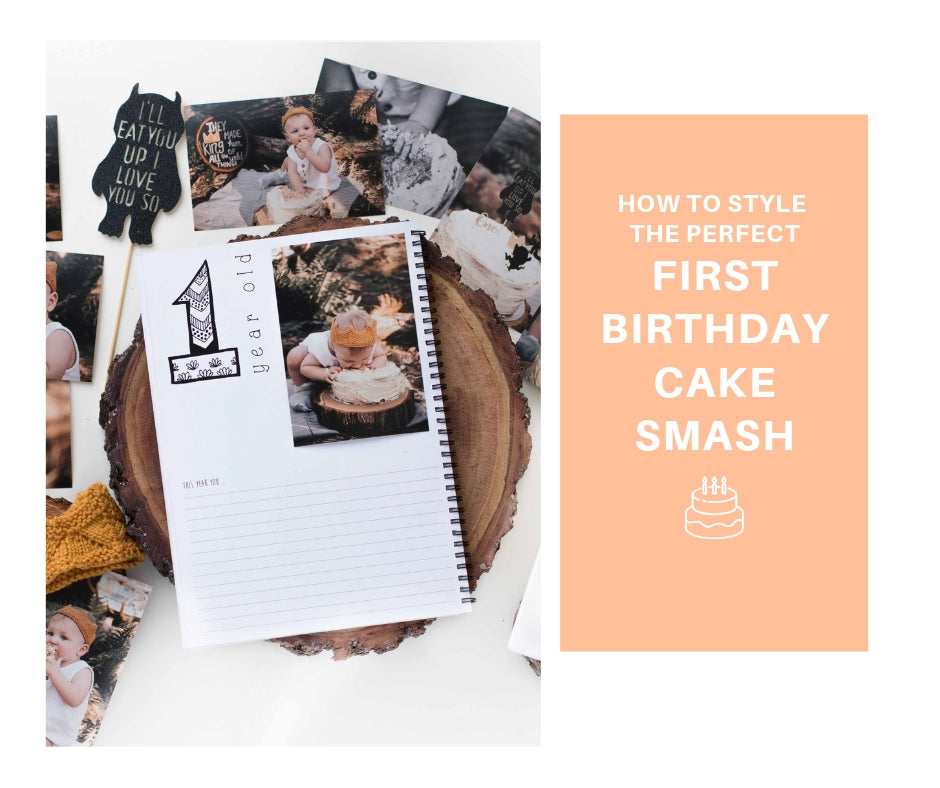How to style the perfect First Birthday Cake Smash