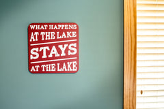 What Happens At The Lake Stays At The Lake 13.5 x 13.5