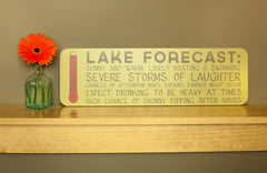 Lake Forecast Sign-7x23
