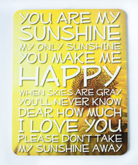 You Are My Sunshine 14x18